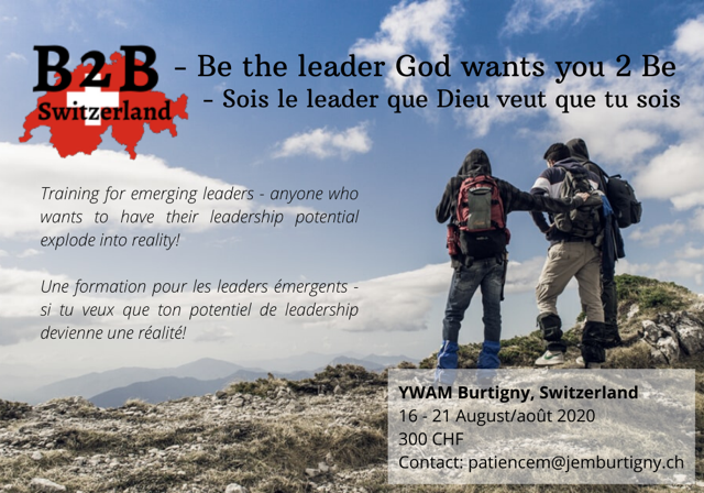 1 week school for new leaders. B2B - Be the Leader God wants you 2 Be